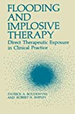 Flooding and Implosive Therapy : Direct Therapeutic Exposure in Clinical Practice, , 1468443720