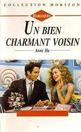 Un bien charmant voisin : Collection : Collection horizon n° 1485