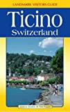img - for Ticino (Landmark Visitor Guide) book / textbook / text book