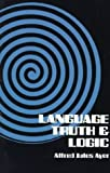 """Language, Truth and Logic"" av A. J. Ayer"