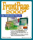 FrontPage 2000: Get Professional Results