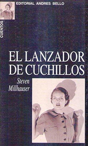 EL LANZADOR DE CUCHILLOS Y OTROS CUENTOS. Traducción de ...