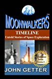 TIMELINE: Untold Stories of Space Exploration: Moonwalkers Series - Volume 3