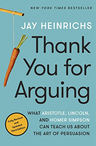 Thank You for Arguing, Third Edition (New York Times Best Sellers Nonfiction 2013)
