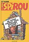 Album Spirou, N° 277 : Un album copieux, sain, équilibré et varié ! par magazine