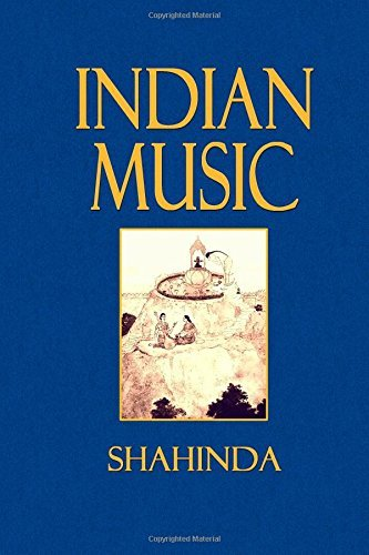 Download By Shahinda Indian Music [Paperback] ebook