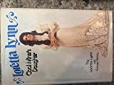 Loretta Lynn: Coal Miner's Daughter by Loretta Lynn (1976) Hardcover