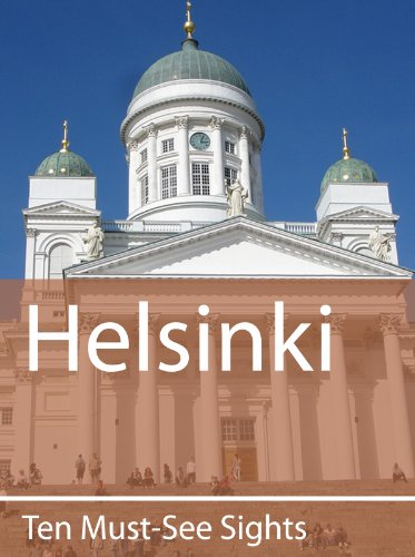 Ten Must-See Sights: Helsinki (English Edition)