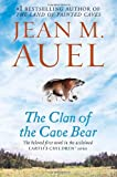 The Clan of the Cave Bear: Earth's Children, Book One