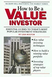 How To Be a Value Investor (McGraw-Hill Mastering the Market)