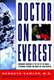 Front cover for the book Doctor on Everest: Emergency Medicine at the Top of the World - A Personal Account of the 1996 Disaster by Kenneth Kamler