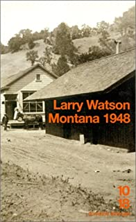 Montana 1948, Watson, Larry