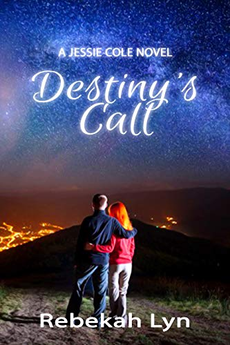 Destiny's Call: A Jessie Cole Novel by [Lyn, Rebekah]