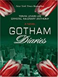 Gotham Diaries, Tonya Lewis Lee and Crystal McCrary Anthony, 0786271434