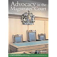 Advocacy in the Magistrates' Court