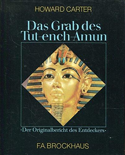 Das Grab des Tut-ench- Amun