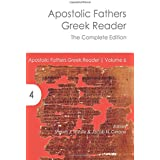 Apostolic Fathers Greek Reader: The Complete Edition