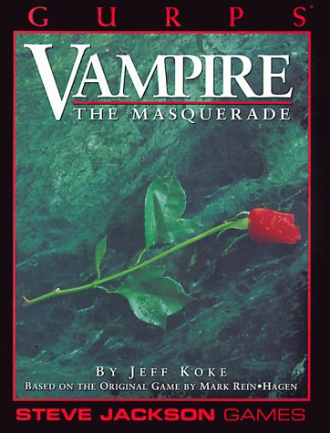 Gurps Vampire  The Masquerade  GURPS  Generic Universal Role Playing System