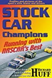 img - for Stock Car Champions: Running With Nascar's Best book / textbook / text book