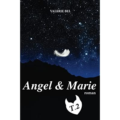 Angel & Marie: T.2 (Volume 2) (French Edition)