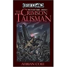The Crimson Talisman (Eberron / War-Torn, Book 1)