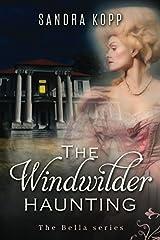 The Windwilder Haunting (Bella) Paperback