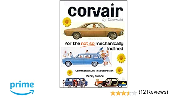 corvair for the not so inclined perry moore amazoncom books