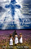 A Voice to the Inner Pain, Jodi L. Miller and Ron M. Miller, 145750653X