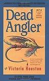 Dead Angler, Victoria Houston, 0425173550