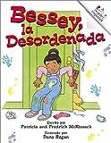 img - for El Closet De Bessey, LA Desordenada (Rookie Espanol) (Spanish Edition) book / textbook / text book