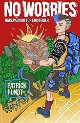 No Worries: Backpacking für Einsteiger, Mit dem Rucksack durch Spanien