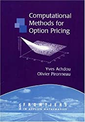 Computational Methods for Option Pricing (Frontiers in Applied Mathematics)