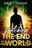 Bargain eBook - Watching the End of the World
