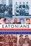 Eatonians, Patricia Phenix, 0771069898