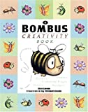 Bombus Creativity Book, Elsie Larson, 0890512418