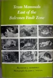 img - for Texas Mammals East of the Balcones Fault Zone (W. L. Moody, Jr., Natural History) book / textbook / text book