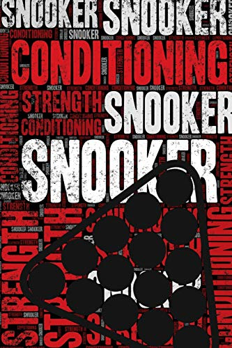 Snooker Strength and Conditioning Log: Snooker Workout Journal and Training Log and Diary for Player and Coach - Snooker Notebook Tracker por Elegant Notebooks