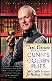 img - for Gunn's Golden Rules: Life's Little Lessons for Making It Work book / textbook / text book