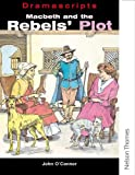 Macbeth and the Rebels' Plot, , 0174326645