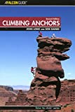 Climbing Anchors, 2nd Edition (How to Climb Series)
