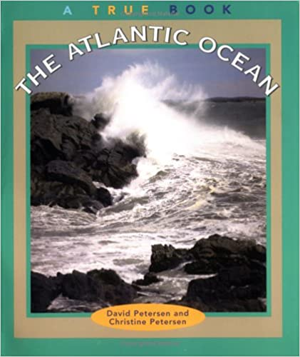 Book The Atlantic Ocean (True Books : Geography : Bodies of Water)