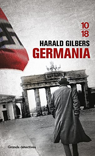 Germania Broché – 3 mars 2016 Harald GILBERS 10 X 18 2264066482 Policier historique
