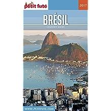 BRÉSIL 2017 Petit Futé (Country Guide)