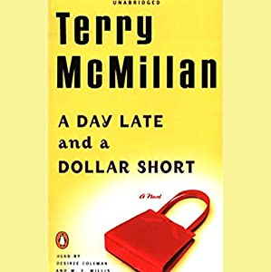 A Day Late and a Dollar Short Audiobook
