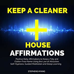 Keep a Cleaner House Affirmations Speech