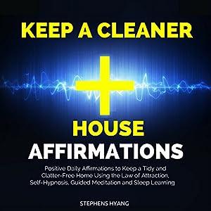 Keep a Cleaner House Affirmations Speech