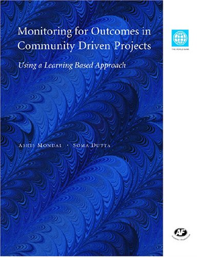 Download Monitoring for Outcomes in Community Driven Projects: Using a Learning Based Approach ebook