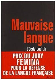 Mauvaise langue par Cécile Ladjali