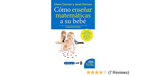 Como ensenar matematicas a su bebe (Spanish Edition) by Glenn Doman (2015-04-30): Amazon.com: Books