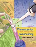 Applied Pharmaceutics in Contemporary Compounding, Shrewsbury, Robert, 1617312290